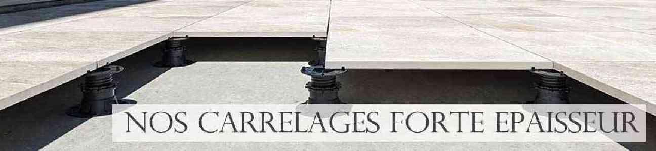 Vente en ligne de carrelage 2 cm, forte epaisseur pour terrasse